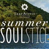 Lake Austin Spa Summer Soulstice